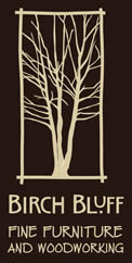 Birch Bluff | Fine Furniture and Woodworking
